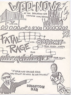 Fatal Rage-Ultra Violence-Borscht @ Brighton Bar West Long Branch NJ 11-2-83