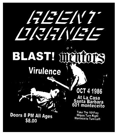 Agent Orange-Bl'ast!-Virulence-Mentors @ La Casa Santa Barbara CA 10-4-86