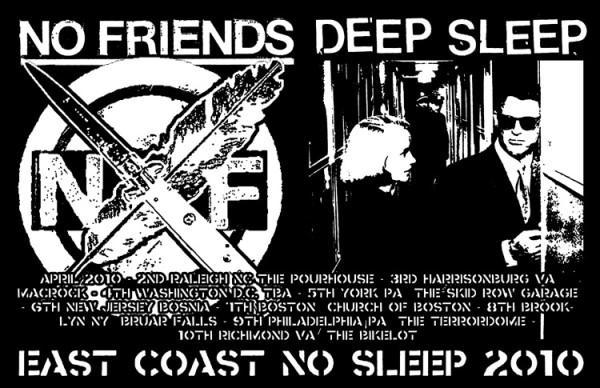 No Friends + Deep Sleep Tour 2010