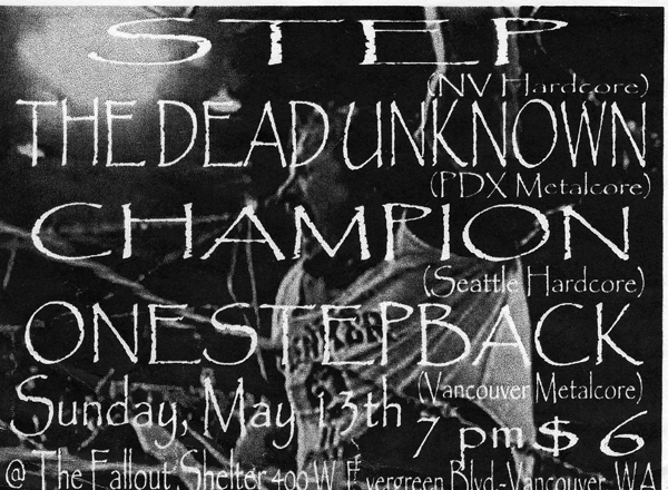 Step-The Dead Unknown-Champion-One Step Back @ The Fallout Shelter Vancouver WA 5-13-02