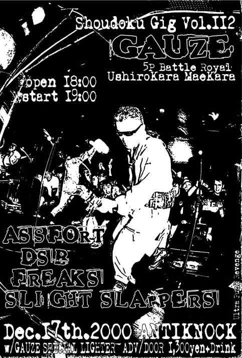 Gauze-DSB-Freaks-Slight Slappers @ Antiknock Tokyo Japan 12-17-00