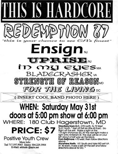 Redemption 87-Uprise-Ensign-Bladecrasher-In My Eyes-For The Living-Strength For Reason @ Club 180 Hagerstown MD 5-31-97