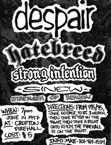 Despair-Hatebreed-Sinew-Strong Intention-Strength of Reason @ Crofton Firehall Crofton MD 6-14-97