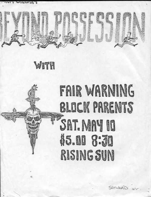 Beyond Possession-Block Parents-Fair Warning @ Rising Sun Montreal Canada 5-10-86