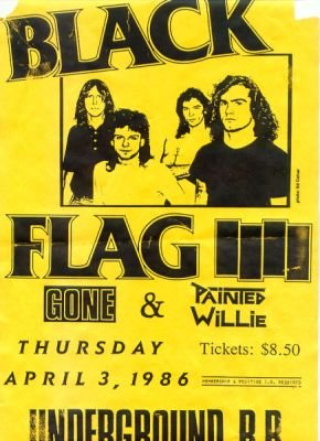 Black Flag-Gone-Painted Willie @ Underground RR Morgantown WV 4-3-86