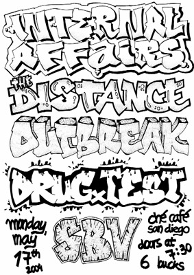 Internal Affairs-Outbreak-The Distance-SBV-Drug Test @ Che Cafe San Diego CA 5-7-04