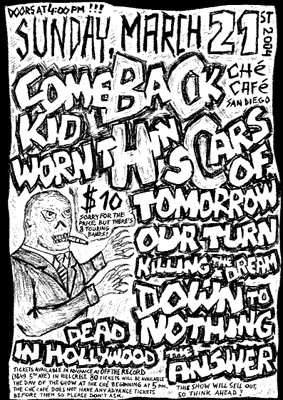 Comeback Kid-Worn Thin-Scars of Tomorrow-Our Turn-Killing The Dream-Down To Nothing-The Answer @ Che Cafe San Diego CA 3-21-04