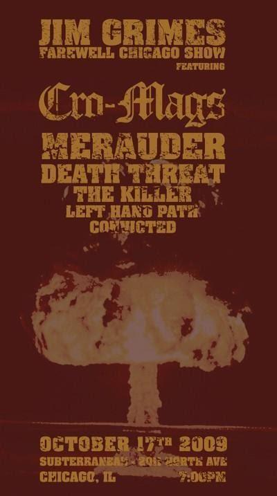 Cro Mags-Merauder-The Killer-Death Threat-Left Hand Path-Convicted @ Subterranean Chicago IL 10-17-09
