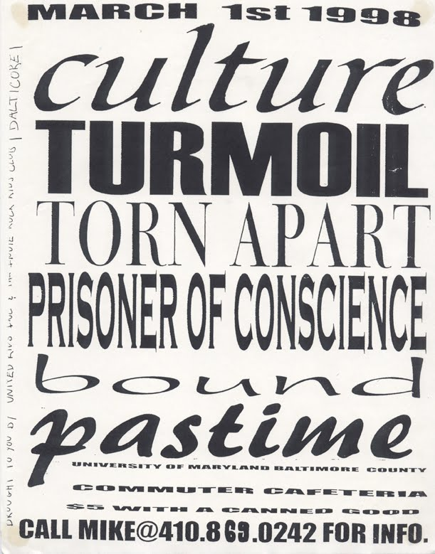 Culture-Turmoil-Torn Apart-Prisoner of Conscience-Bound-Past Time @ Commuter Cafe Baltimore MD 3-1-98