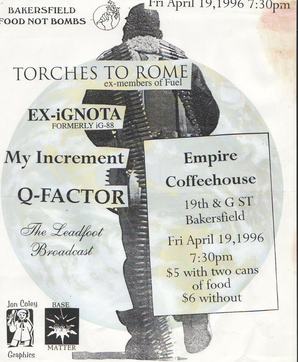 Torches To Rome-Ex Ignota-My Increment-Q Factor @ Empire Coffeehouse Bakersfield CA 4-19-96