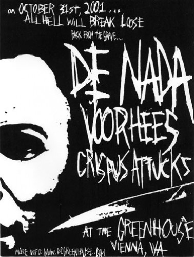De Nada-Voorhees-Crispus Attucks @ Greenhouse Vienna VA 10-31-01