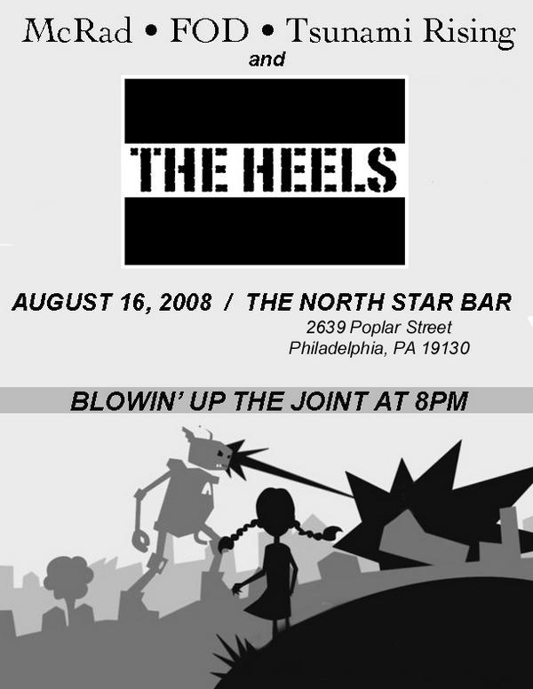 McRad-Flag of Democracy-Tsunami Rising-The Heels @ North Star Bar Philadelphia PA 8-16-08