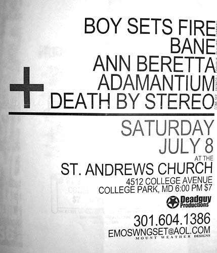 Boy Sets Fire-Bane-Ann Beretta-Adamantium-Death By Stereo @ St. Andrews Church College Park MD 7-8-00