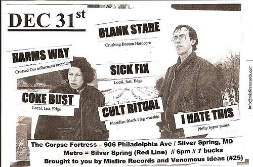 Harms Way-Coke Bust-Blank Stare-Sick Fix-Cult Ritual-I Hate This @ The Corpse Fortress Silver Spring MD 12-31-07