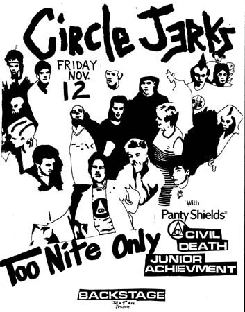 Circle Jerks-Panty Shields-Civil Death-Junior Achievement @ Backstage Tucson AZ 11-12-82