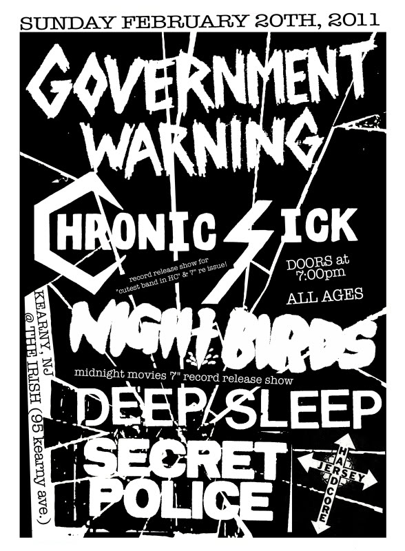 Government Warning-Chronic Sick-Night Birds-Secret Police-Deep Sleep @ The Irish Kearny NJ 2-20-11