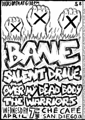 Bane-Silent Drive-Over My Dead Body-Warriors @ Che Cafe San Diego CA 4-7-04