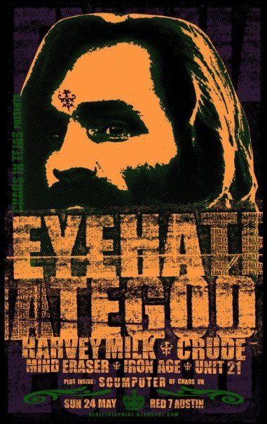 Eyehategod-Harvey Milk-Crude-Mind Eraser-Iron Age-Unit 21 @ Red 7 Austin TX 5-24-09