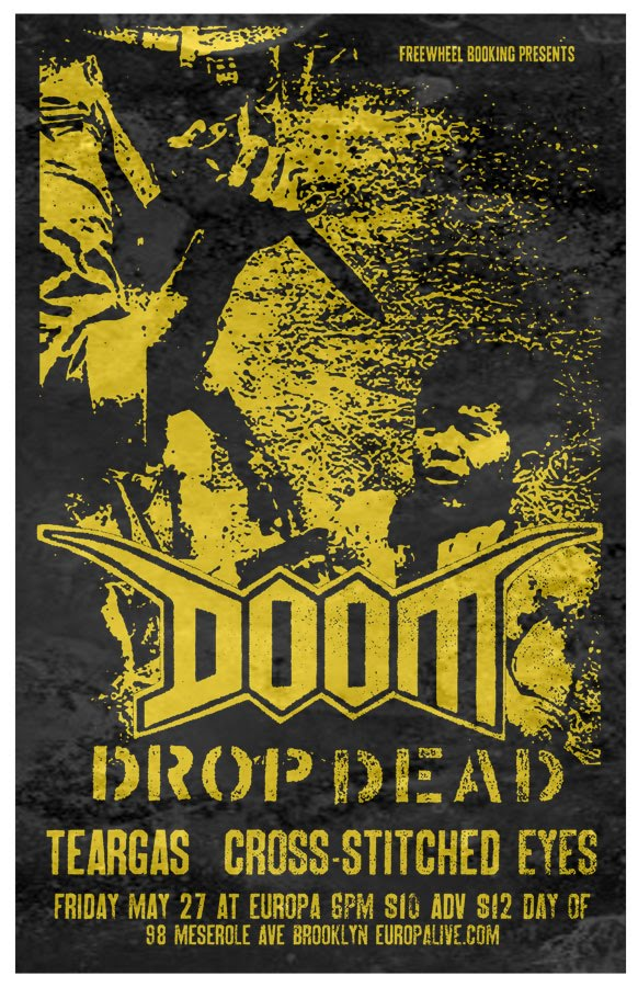 Doom-DropDead-Teargas-Cross Stitched Eyes @ Club Europa Brooklyn NY 5-27-11