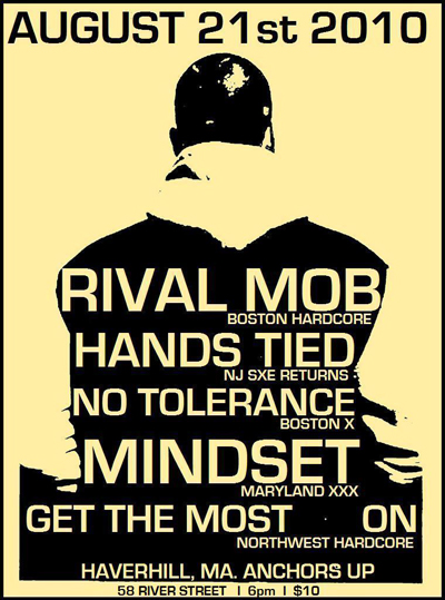 The Rival Mob-No Tolerance-Hands Tied-Mindset-Get The Most-On @ Anchors Up Haverhill MA 8-21-10