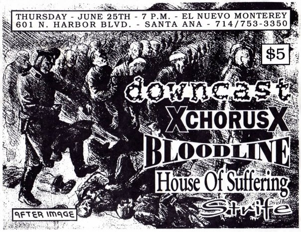Downcast-A Chorus of Disaporval-Bloodline-House of Suffering-Strife @ El Nuevo Monterey CA 6-25-92