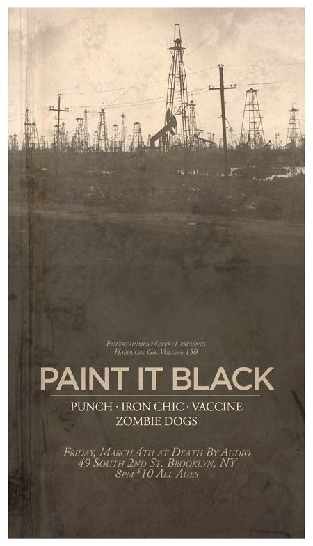 Paint It Black-Punch-Vaccine-Iron Chic-Zombie Dogs @ Death By Audio Brooklyn NY 3-4-11