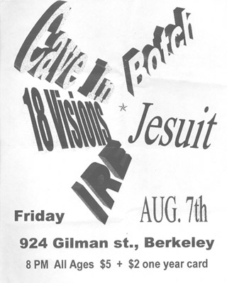 Cave In-Botch-Eighteen Visions-Jesuit-Ire @ Gilman St. Berkeley CA 8-7-98