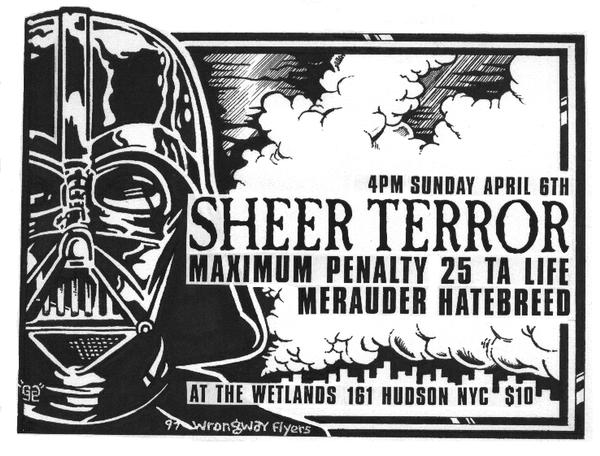 Sheer Terror-Maximum Penalty-25 Ta Life-Merauder-Hatebreed @ Wetlands New York City NY 4-6-97