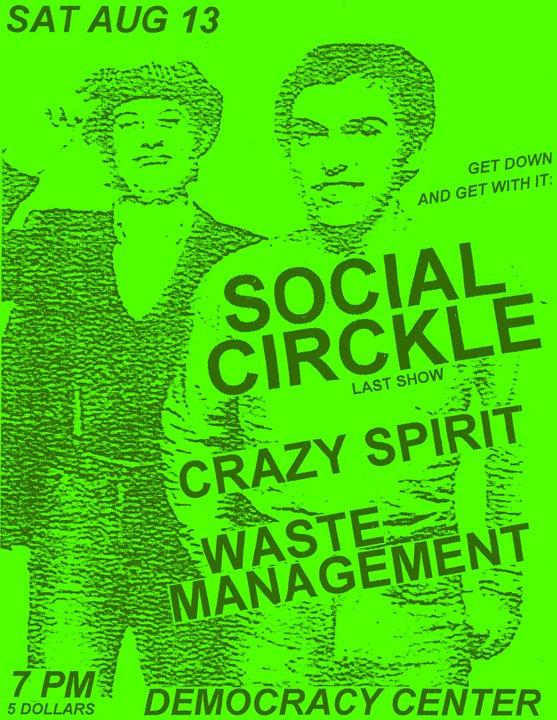 Social Circkle-Crazy Spirit-Waste Management @ Democracy Center Cambridge MA 8-13-11