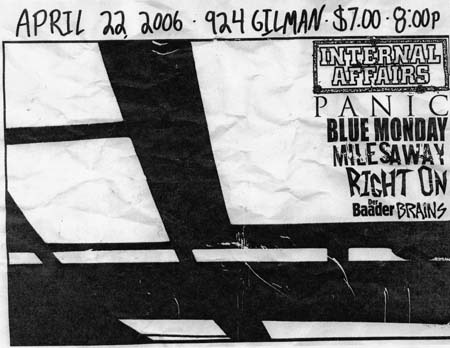 Internal Affairs-Panic-Blue Monday-Miles Away-Right On @ Gilman St. Berkeley CA 4-22-06