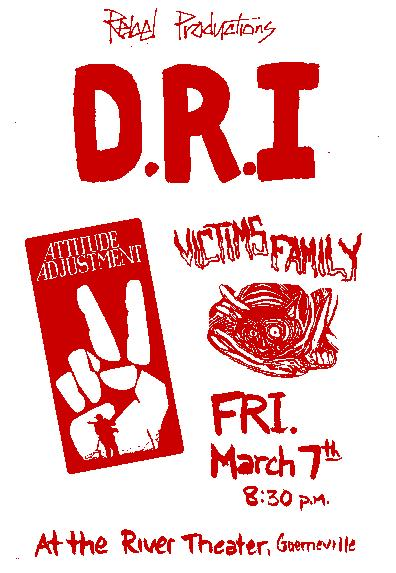 DRI-Attitude Adjustment-Victim's Family @ River Theater Guernville CA 3-7-86