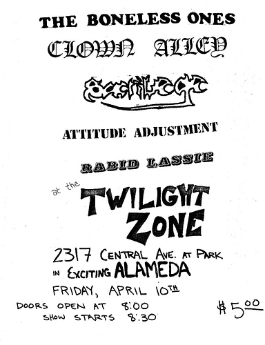The Boneless Ones-Clown Allied-Sacrilege-Attitude Adjustment-Rabid Lassie @ Twilight Zone Alameda CA 4-10-87
