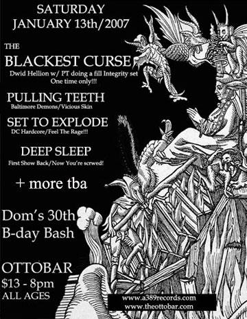 The Blackest Curse-Pulling Teeth-Set To Explode-Deep Sleep @ Ottobar Baltimore MD 1-13-07