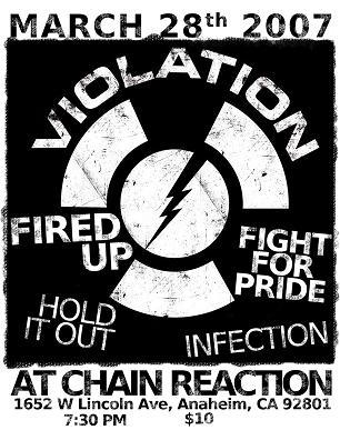 Violation-Fired Up-Fight For Pride-Hold It Out-Infection @ Chain Reaction Anaheim CA 3-28-07