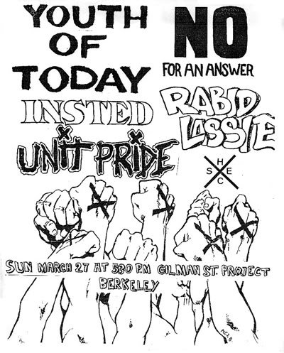 Youth Of Today-No For An Answer-Insted-Rabid Lassie-Unit Pride @ Gilman St. Berkeley CA 3-27-88