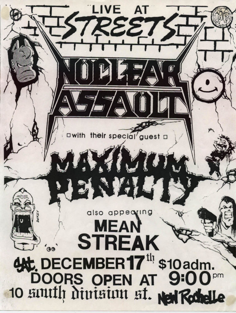Nuclear Assault-Maximum Penalty-Mean Streak @ Streets New Rochelle NY 12-17-88