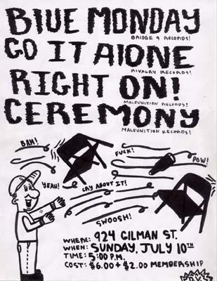 Blue Monday-Go It Alone-Right On-Ceremony @ Gilman St. Berkeley CA 7-10-05