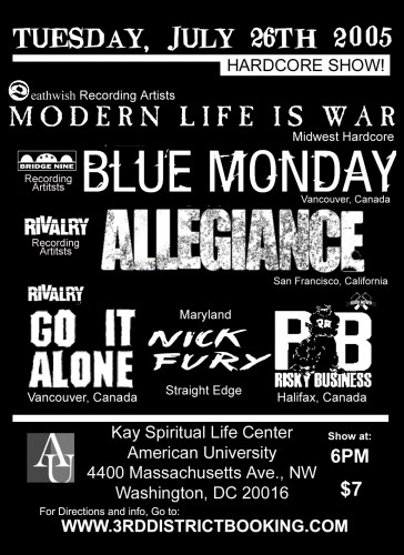 Modern Life Is War-Blue Monday-Allegiance-Go It Alone-Nick Fury-Risky Business @ Kay Spiritual Life Center Washington DC 7-26-05