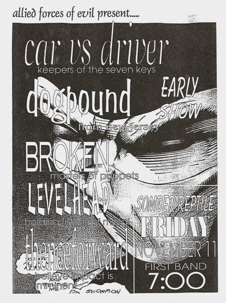 Car Vs. Driver-Dog Pound-Broken-Levelhead @ Somber Reptile Atlanta GA 11-11-94