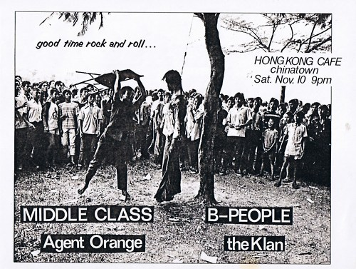 Middle Class-Agent Orange-B People-The Klan @ Hong Kong Cafe Los Angeles CA 11-10-79