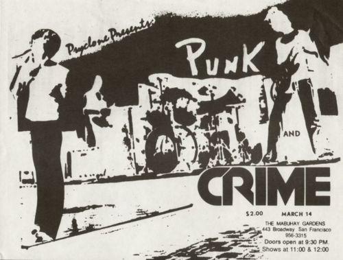 Punk-Crime @ Mabuhay Gardens San Francisco CA 3-14-77