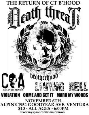 Death Threat-Hoods-Life Long Tragedy-These Days-Colin of Arabia-Before I Wake-Living Hell-The Wrath-No Truce @ The Cave San Jose CA 11-11-06