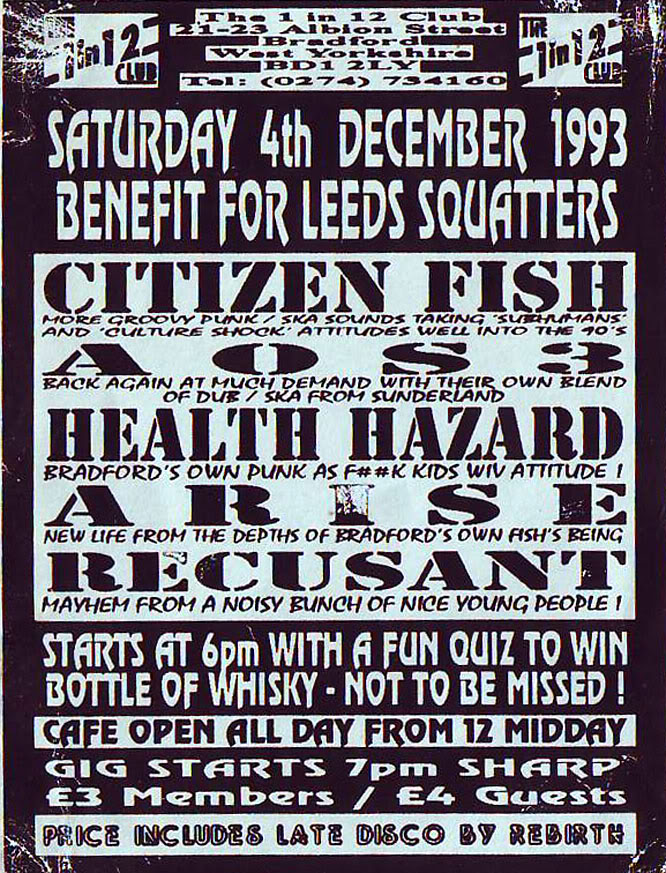 Citizen Fish-A0S3-Health Hazard-Arise-Recusant @ 1 In 12 Club Bradford England 12-4-93