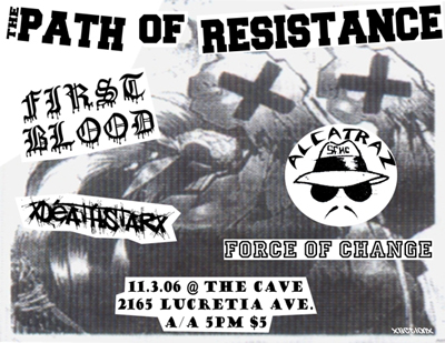 Path Of Resistance-First Blood-Alcatraz-Deathstar-Force Of Change @ The Cave San Jose CA 11-3-06