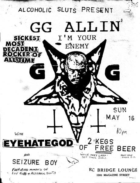 GG Allin-Eyehategod-Seizure Boy @ RC Bridge Lounge New Orleans LA 5-16-93