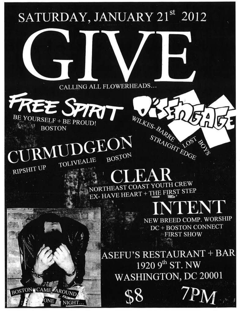 Give-Free Spirit-Disengage-Curmudgeon-Clear-Intent @ Asefu's Restaurant Washington DC 1-21-12