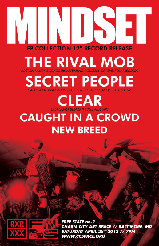 Mindset-The Rival Mob-Secret People-Clear-Caught In A Crowd-New Breed @ Charm City Art Space Baltimore MD 4-28-12