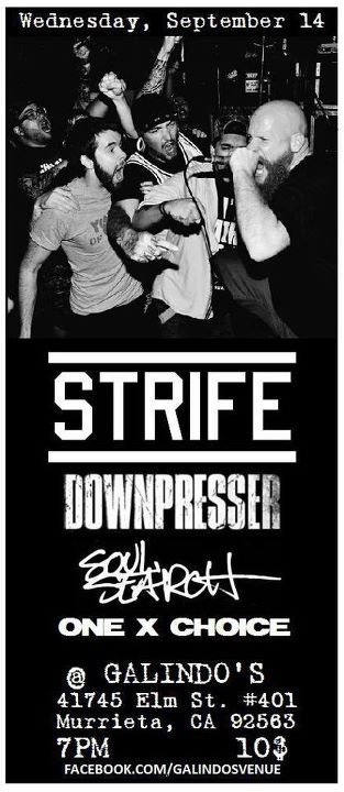 Strife-Downpresser-Soul Search-One Choice @ Galindo's Murrieta CA 9-14-11