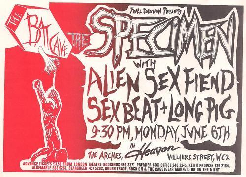 Specimen-Alien Sex Fiend-Sex Beat-Long Pig @ The Arches London England 6-6-83