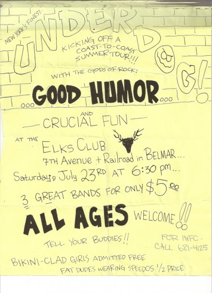 Underdog-Good Humor Stout-Crucial Fun @ Elks Club Belmar NJ 7-23-88